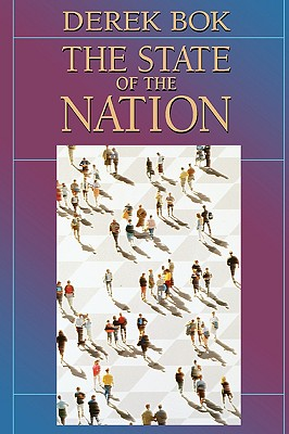 The State of the Nation: Government and the Quest for a Better Society - Bok, Derek Curtis