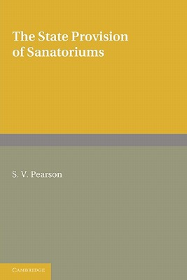 The State Provision of Sanatoriums - Pearson, S. V.