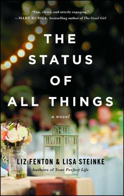 The Status of All Things - Fenton, Liz, and Steinke, Lisa