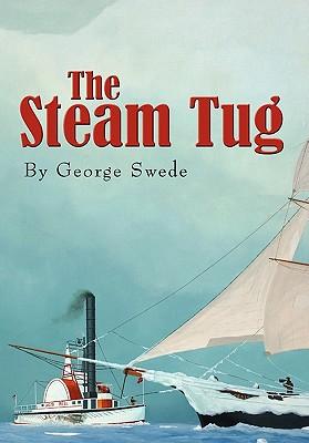 The Steam Tug - Swede, George