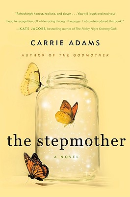The Stepmother - Adams, Carrie