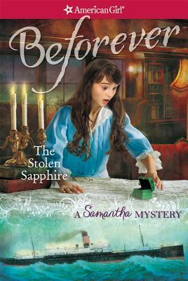 The Stolen Sapphire: A Samantha Mystery - Buckey, Sarah Masters