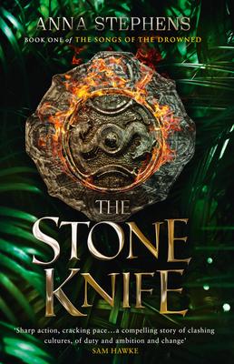 The Stone Knife - Stephens, Anna