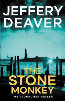 The Stone Monkey: Lincoln Rhyme Book 4 - Deaver, Jeffery