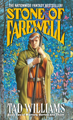 The Stone of Farewell: Book Two of Memory, Sorrow, and Thorn - Williams, Tad