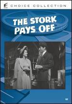 The Stork Pays Off - Lew Landers