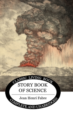 The Story-book of Science - Fabre, Jean