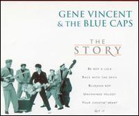 The Story [EMI Plus] - Gene Vincent & His Blue Caps