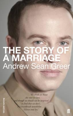 The Story of a Marriage - Greer, Andrew Sean
