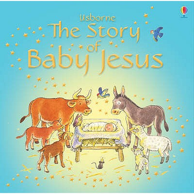 The Story of Baby Jesus - Amery, Heather
