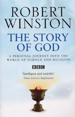 The Story of God - Winston, Robert, Dr.