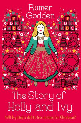 The Story of Holly and Ivy - Godden, Rumer