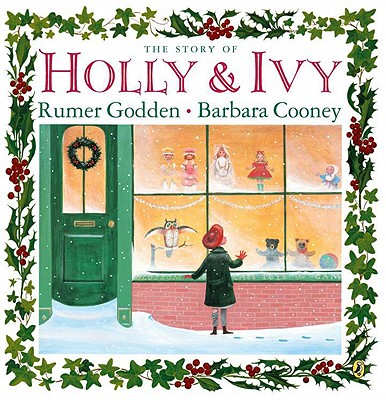 The Story of Holly & Ivy - Godden, Rumer