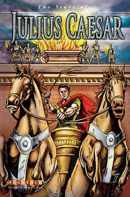 The Story of Julius Caeser -