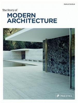 The Story of Modern Architecture - Favole, Paolo