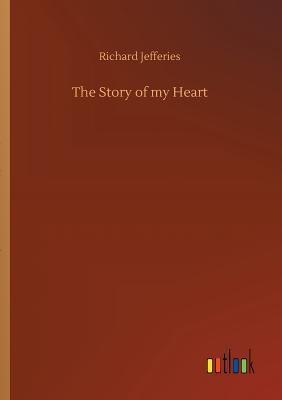 The Story of My Heart - Jefferies, Richard