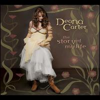 The Story of My Life - Deana Carter