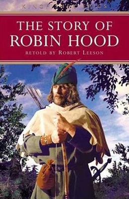The Story of Robin Hood - Leeson, Robert, and Lofthouse, Barbara