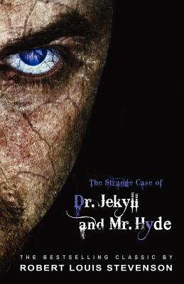 The Strange Case of Dr. Jekyll and Mr. Hyde - Stevenson, Robert Louis