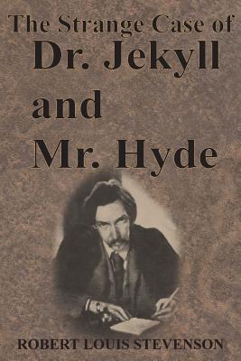 The Strange Case of Dr. Jekyll and Mr. Hyde - Stevenson, Robert Louis