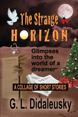 The Strange Horizon - Didaleusky, G L