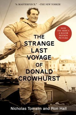 The Strange Last Voyage of Donald Crowhurst - Tomalin, Nicholas, and Hall, Ron