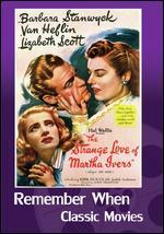 The Strange Love of Martha Ivers - Lewis Milestone