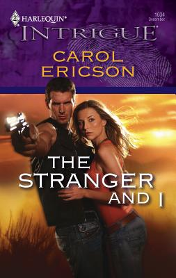 The Stranger and I - Ericson, Carol