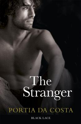 The Stranger: Black Lace Classics - Da Costa, Portia