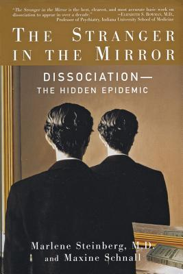 The Stranger in the Mirror - Steinberg, Marlene, and Schnall, Maxine