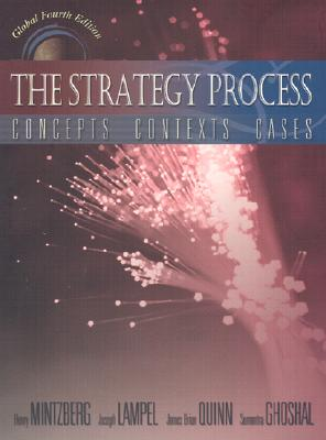 The Strategy Process - Mintzberg, Henry, and Lampel, Joseph B, and Quinn, James Brian