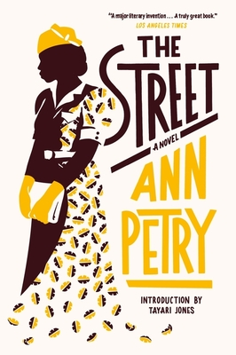 The Street - Petry, Ann, and Jones, Tayari (Introduction by)