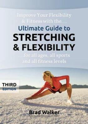 The Stretching Handbook - Walker, Brad
