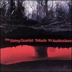The String Quartet Tribute to Audioslave [1]