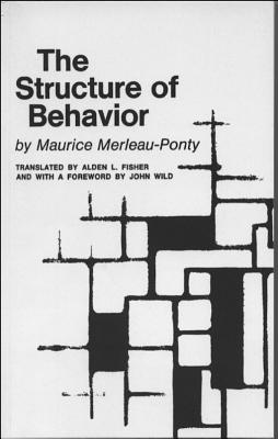 The structure of behavior. - Merleau-Ponty, Maurice