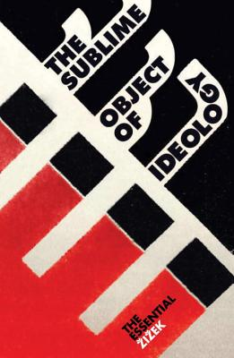 The Sublime Object of Ideology - Zizek, Slavoj