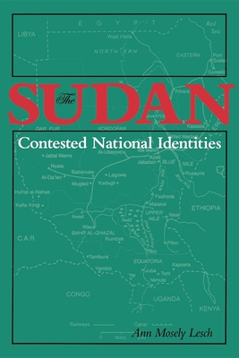 The Sudan-Contested National Identities - Lesch, Ann Mosely