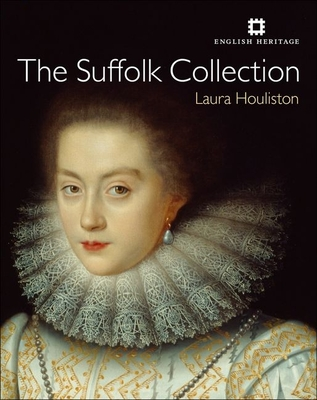 The Suffolk Collection - Houliston, Laura, and Cove, Sarah (Contributions by), and Hearn, Karen (Contributions by)