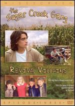 The Sugar Creek Gang: Revival Villians - Joy Chapman