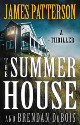 The Summer House - Patterson, James, and DuBois, Brendan