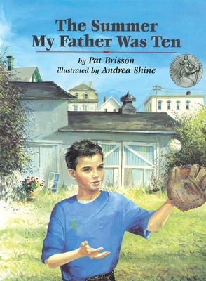 The Summer My Father Was Ten - Brisson, Pat