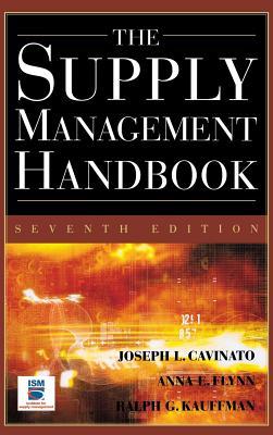 The Supply Mangement Handbook, 7th Ed - Cavinato, Joseph L, Ph.D., C.P.M.