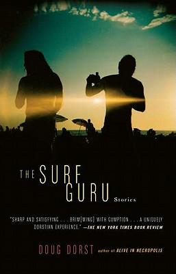 The Surf Guru - Dorst, Doug