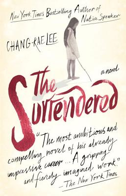 The Surrendered - Lee, Chang-Rae