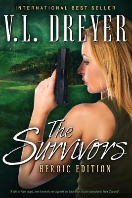 The Survivors: Heroic Edition - Dreyer, V L, and Simmons, Holly (Editor)