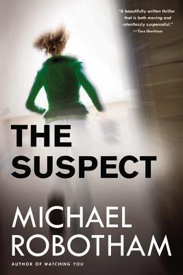 The Suspect - Robotham, Michael