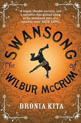 The Swansong of Wilbur McCrum - Kita, Bronia