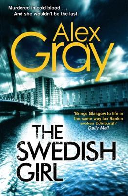 The Swedish Girl - Gray, Alex