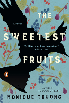 The Sweetest Fruits - Truong, Monique