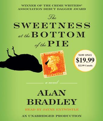 The Sweetness at the Bottom of the Pie - Bradley, Alan, and Entwistle, Jayne (Read by)